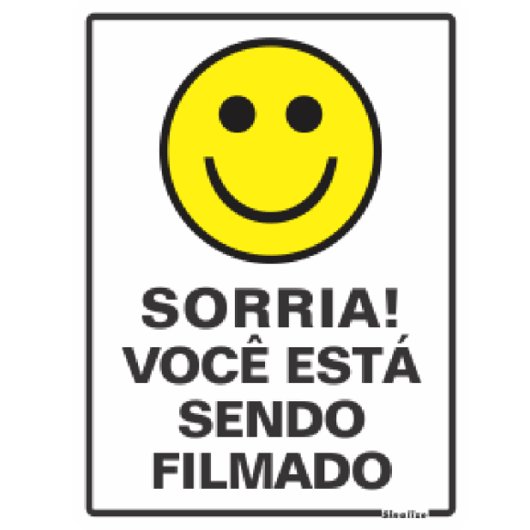 PLACA SINALIZAÇÃO SORRIA VOCÊ ESTÁ SENDO FILMADO 15X20 POLIESTIRENO SINALIZE