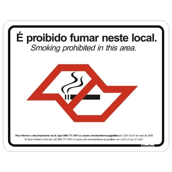PLACA SINALIZAÇÃO PROIBIDO FUMAR - LEI ANTIFUMO 20X25 POLIESTIRENO SINALIZE