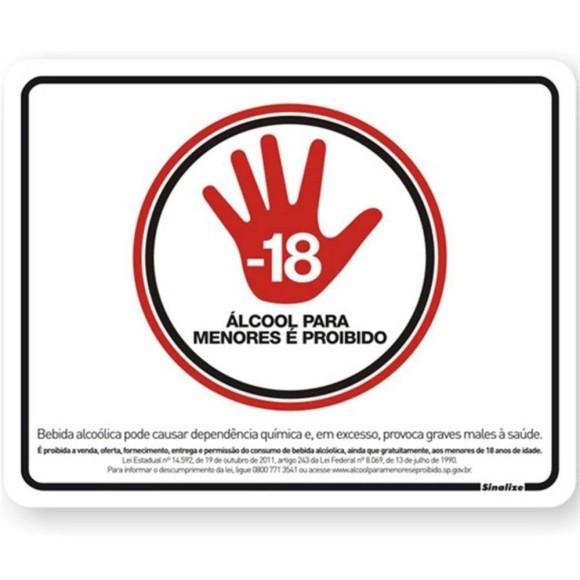 PLACA SINALIZAÇÃO PROIBIDO VENDA DE BEBIDA (-18) 20X25 POLIESTIRENO SINALIZE