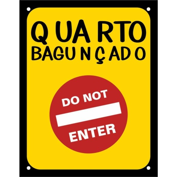 PLACA DECORATIVA QUARTO BAGUNÇADO, DO NOT ENTER 18X23CM SINALIZE